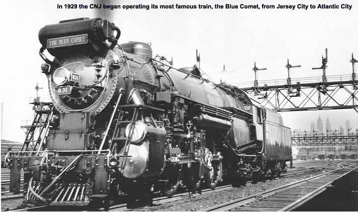 In 1929 the CNJ began operating its most famous train, the Blue Comet, from Jersey City to Atlantic City
