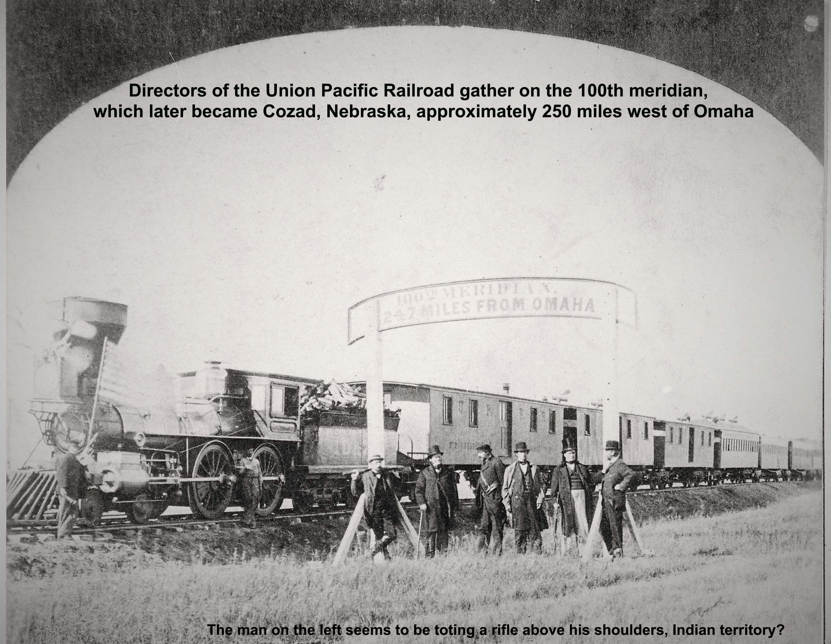 Directors of the Union Pacific Railroad gather on the 100th meridian, which later became Cozad, Nebraska